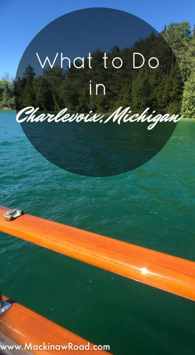 What To Do In Charlevoix Michigan Mackinaw Road
